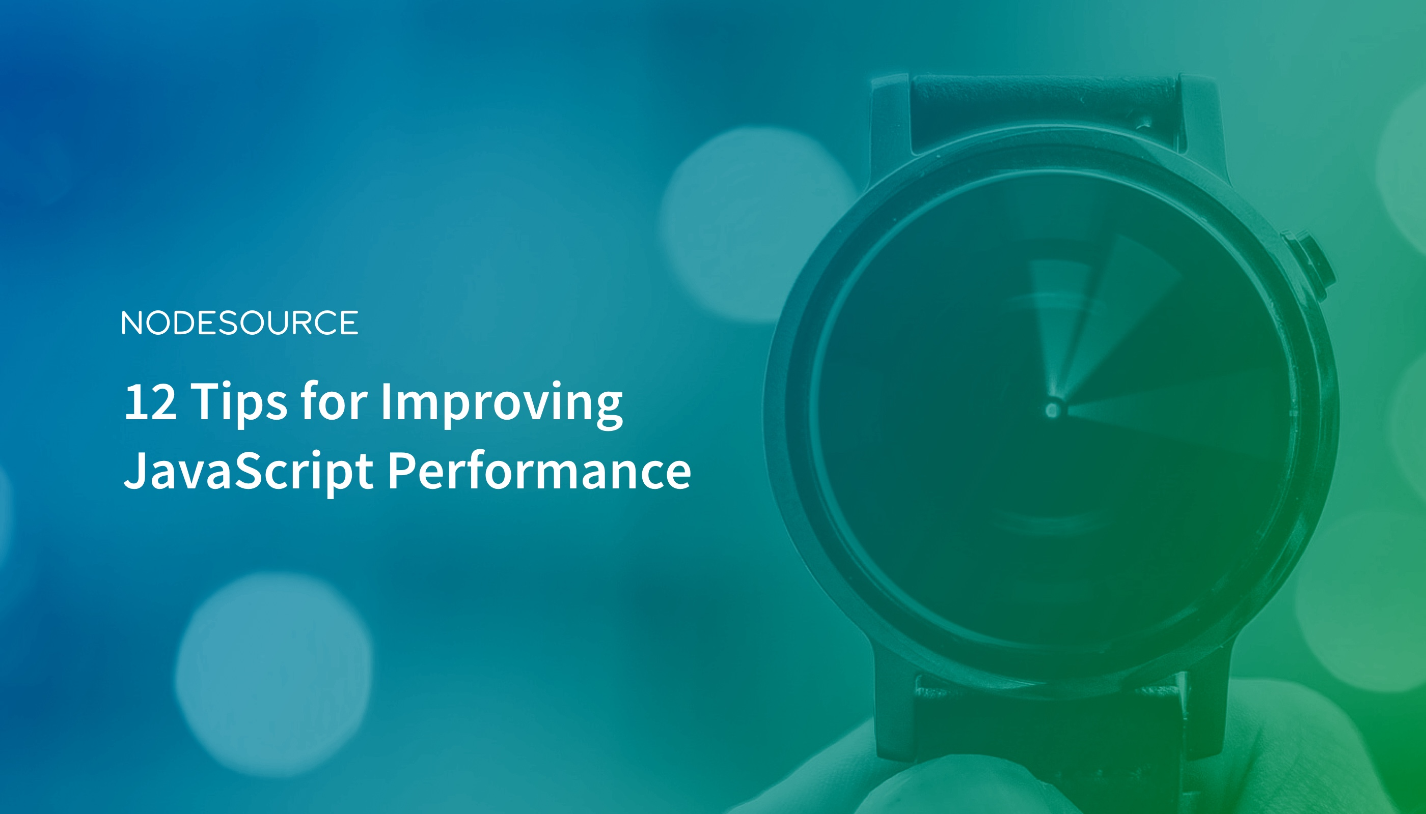 12 Tips for Improving JavaScript Performance