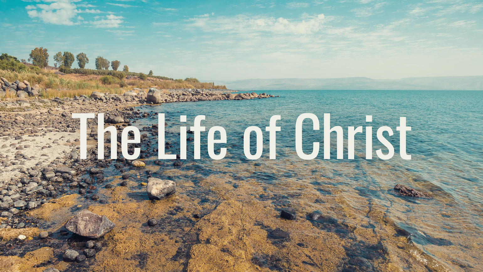 EQUIPPING ONLINE-TITLE-LifeChrist-1540x866