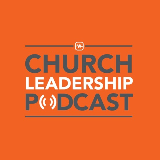 Church Leadership Podcast
