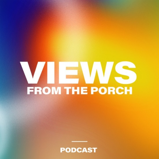 Views from the Porch podcast