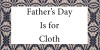 Father's Day Is for Cloth Image