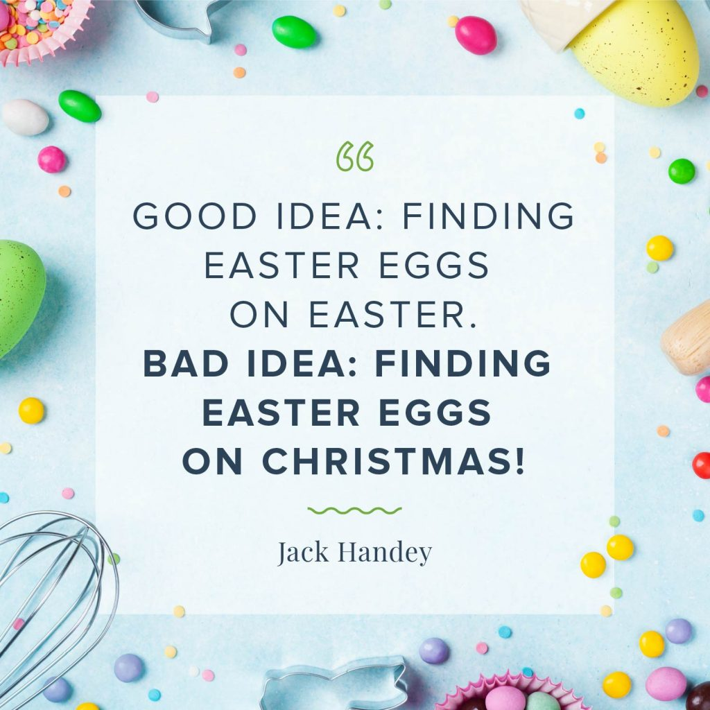 finding easter eggs on christmas quote