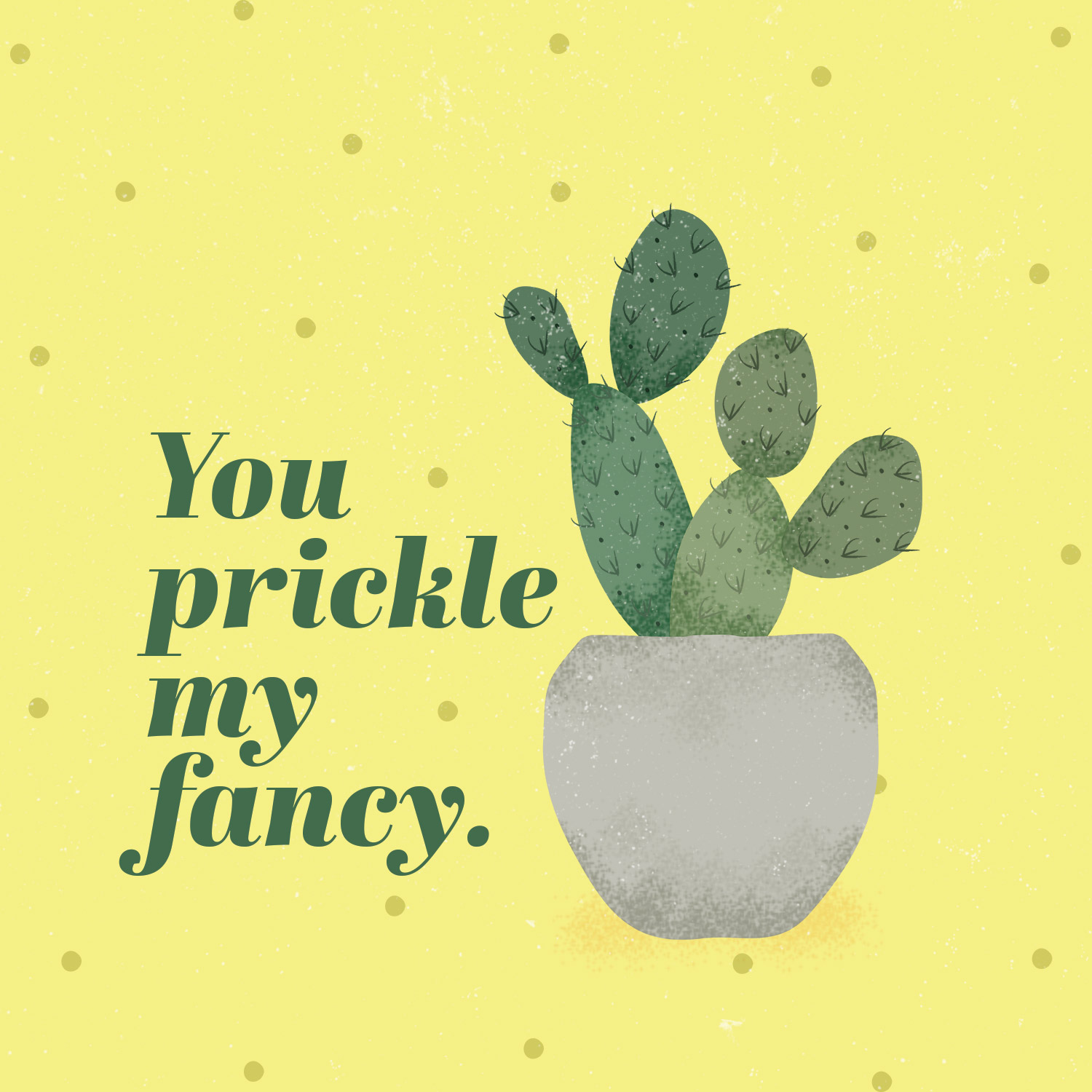 cactus puns you prickle my fancy