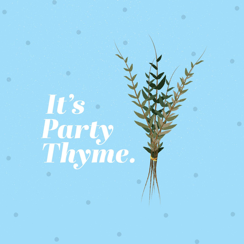 plant puns it's party thyme