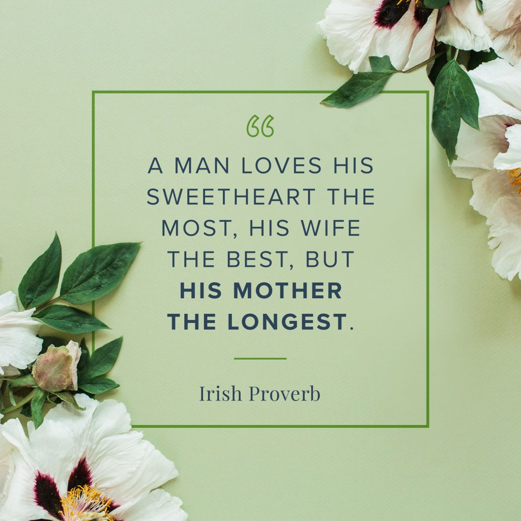 mother's day quote irish proverb