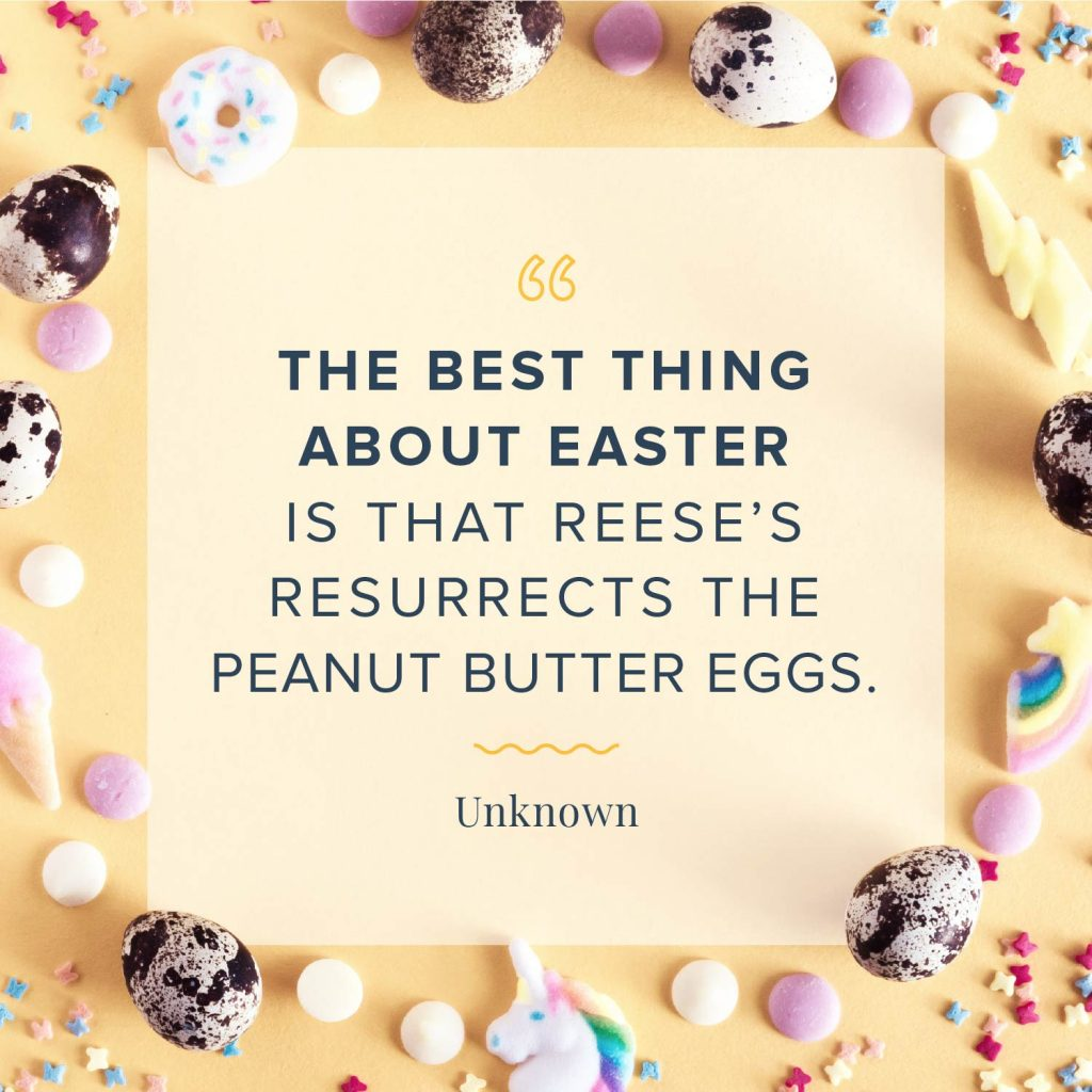 the best thing about easter quote