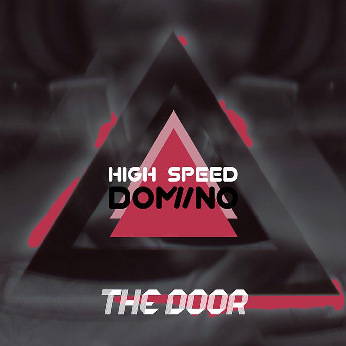 High Speed Domino - The Door