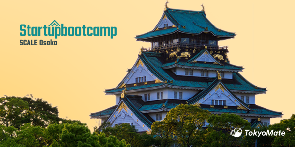 Startupbootcamp Scale Osaka—the Startup Accelerator Program to Know About Today