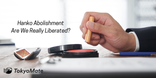 Hanko Abolishment—Are We Really Liberated? Here Are the Details.