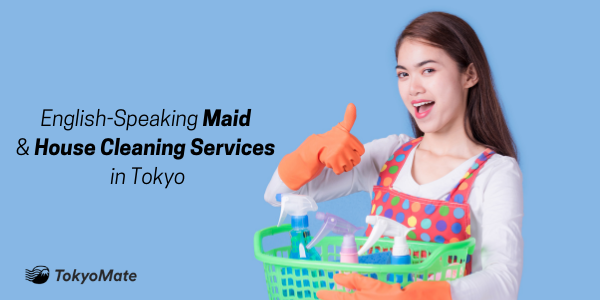 6 Top Picks: English-Speaking Maid and House Cleaning Services in Tokyo