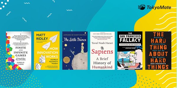 6 Mindset-Shifting Reads for Entrepreneurs and Startups Curated by TokyoMate's CEO