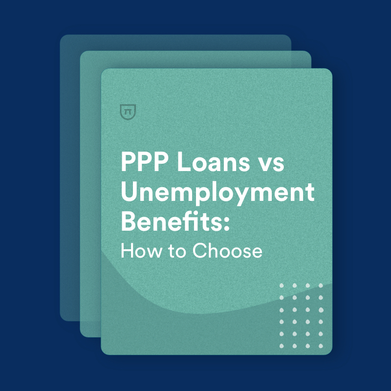 Ppp Loans Vs Unemployment Benefits How To Choose Bench Accounting