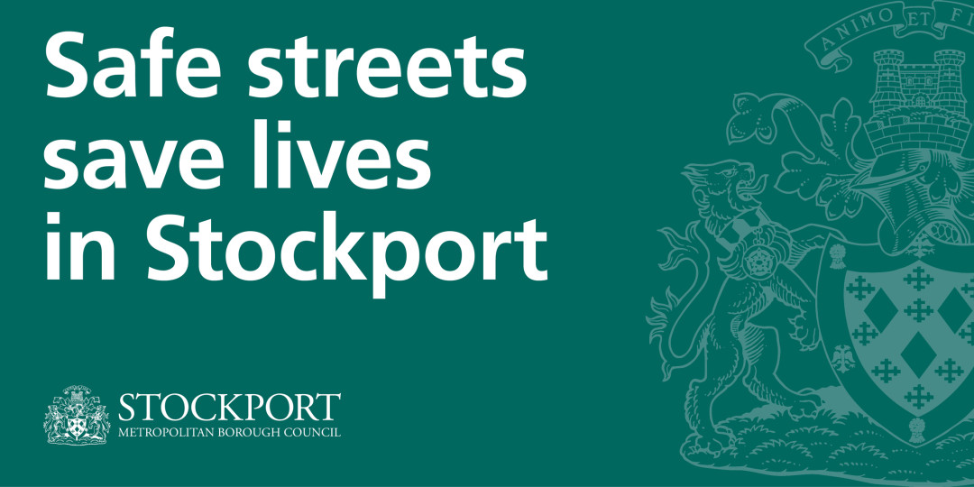 New measures introduced in Stockport's district centres as part of Safe Streets Save Lives campaign