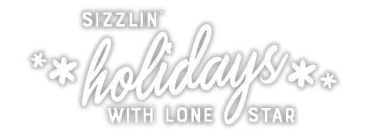 Sizzlin' holidays with Lone Star