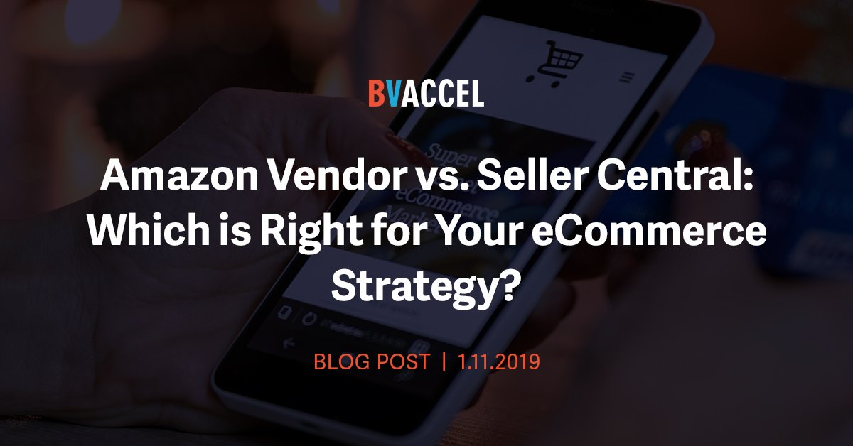 Amazon Vendor vs. Seller Central: Which is Right for Your eCommerce Strategy? Featured Image