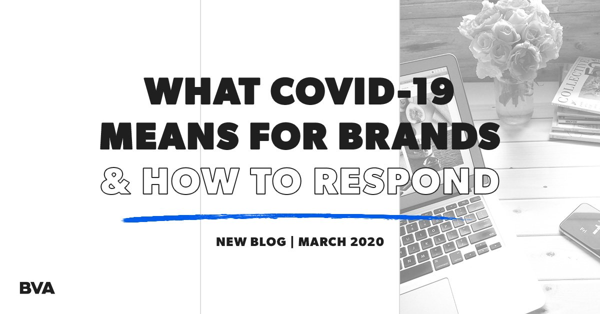 What COVID-19 Means For Brands & How To Respond Featured Image