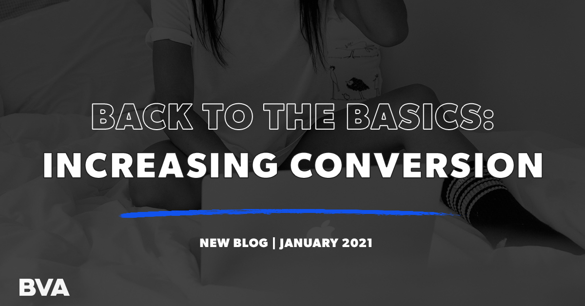 Back to the Basics: How to Increase Conversion Rate On Your eCommerce Store Featured Image