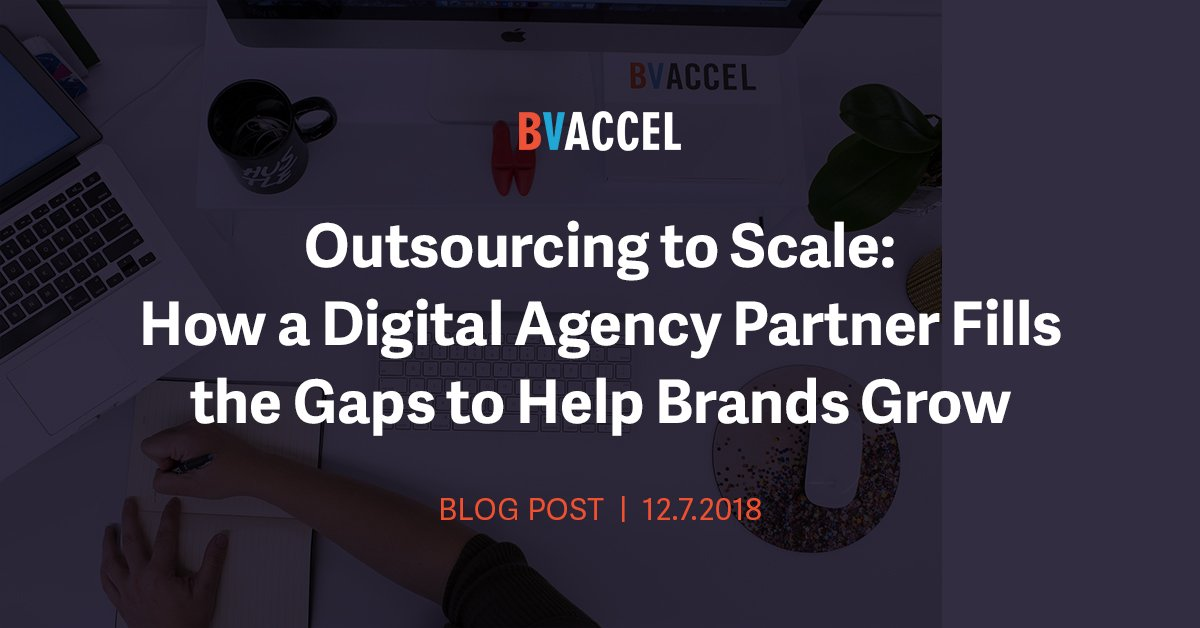 Outsourcing to Scale: How a Digital Agency Partner Fills the Gaps to Help Brands Grow Featured Image