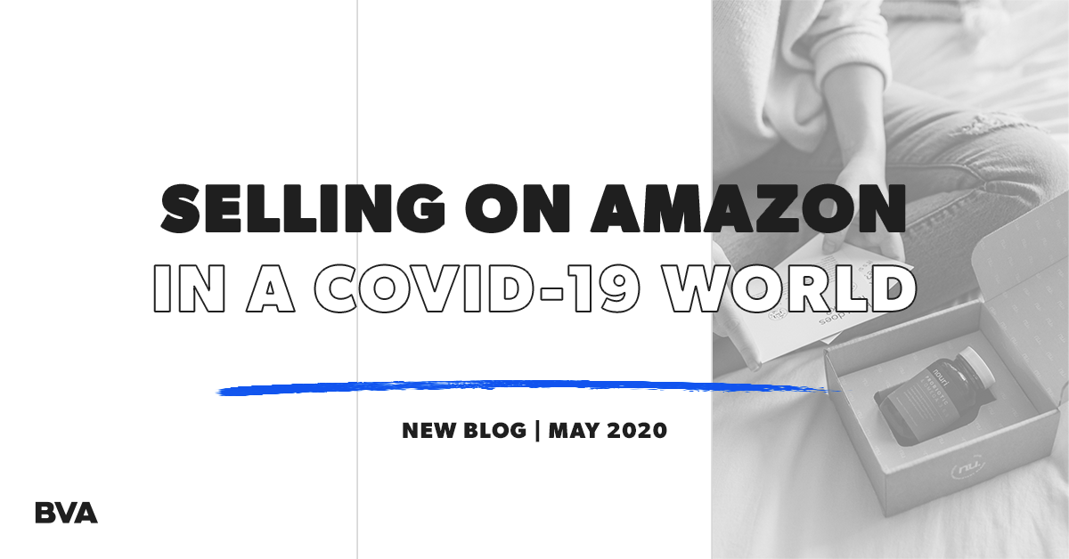 Selling On Amazon In A COVID-19 World Featured Image