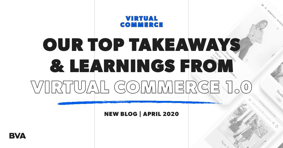 Our Top Takeaways & Learnings From Virtual Commerce 1.0 Featured Image