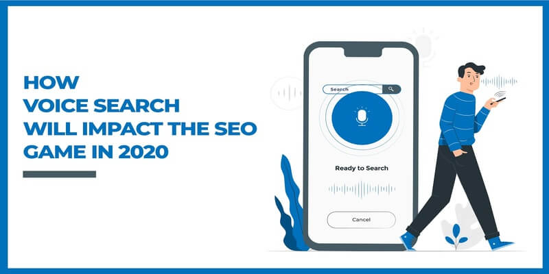 How Voice Search Will Impact The SEO In 2020