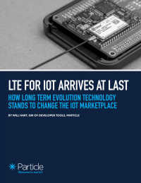 How Long Term Evolution Technology Stands To Change The IoT Marketplace
