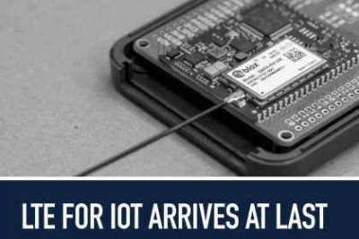 LTE for IoT arrives at last