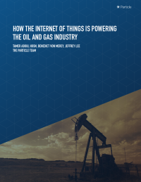 How The Internet of Things is Powering The Oil And Gas Industry