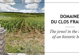 Domaine du Clos Frantin - Producer Portrait
