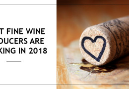What Fine Wine Producers are Drinking in 2018