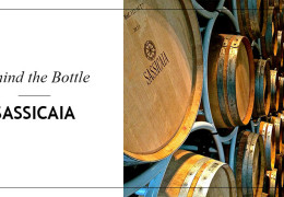 Behind the Bottle: Sassicaia
