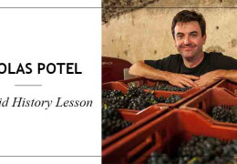 Nicolas Potel: A Liquid History Lesson
