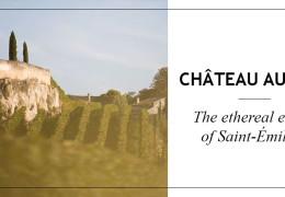 Château Ausone: The Ethereal Estate of Saint-Émilion