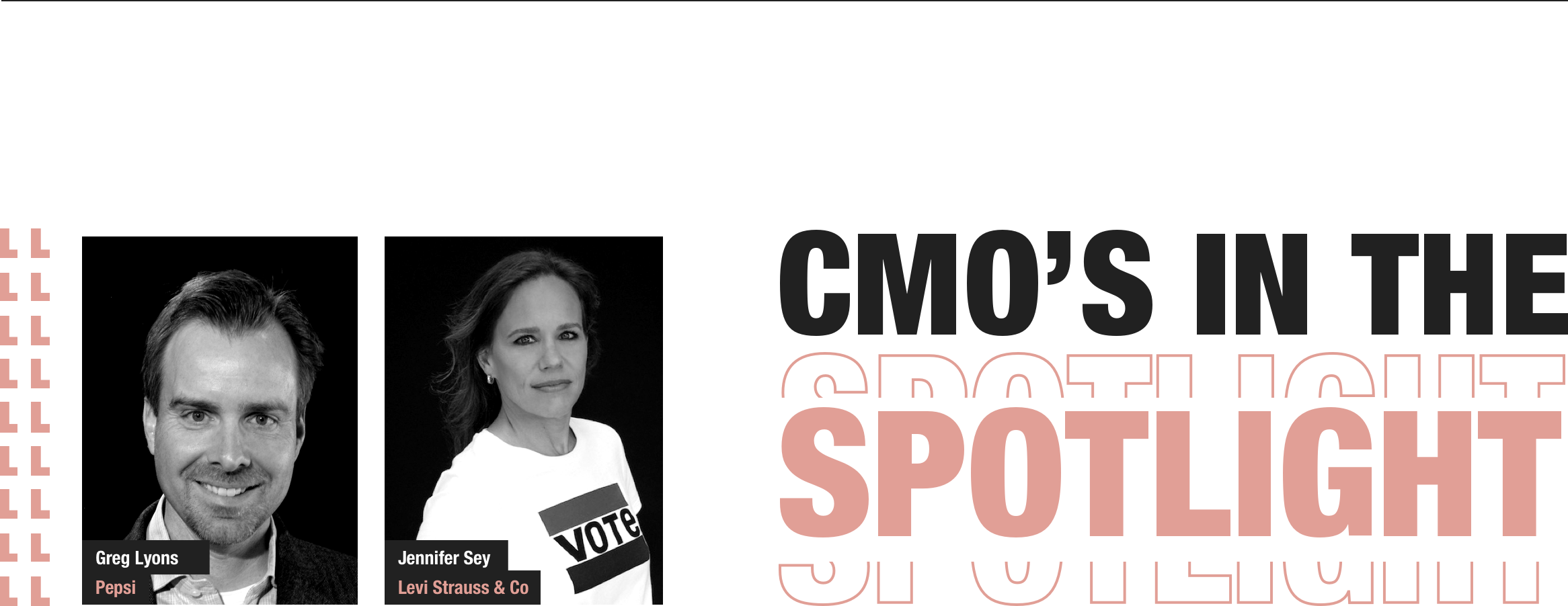 CMO's in the spotlight