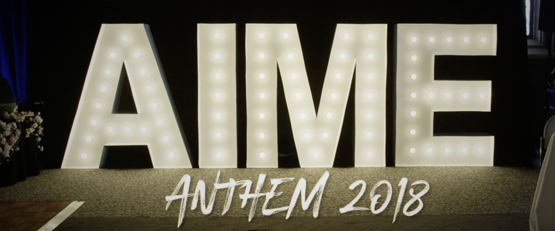 Change is gonna come | AIME Anthem 2018