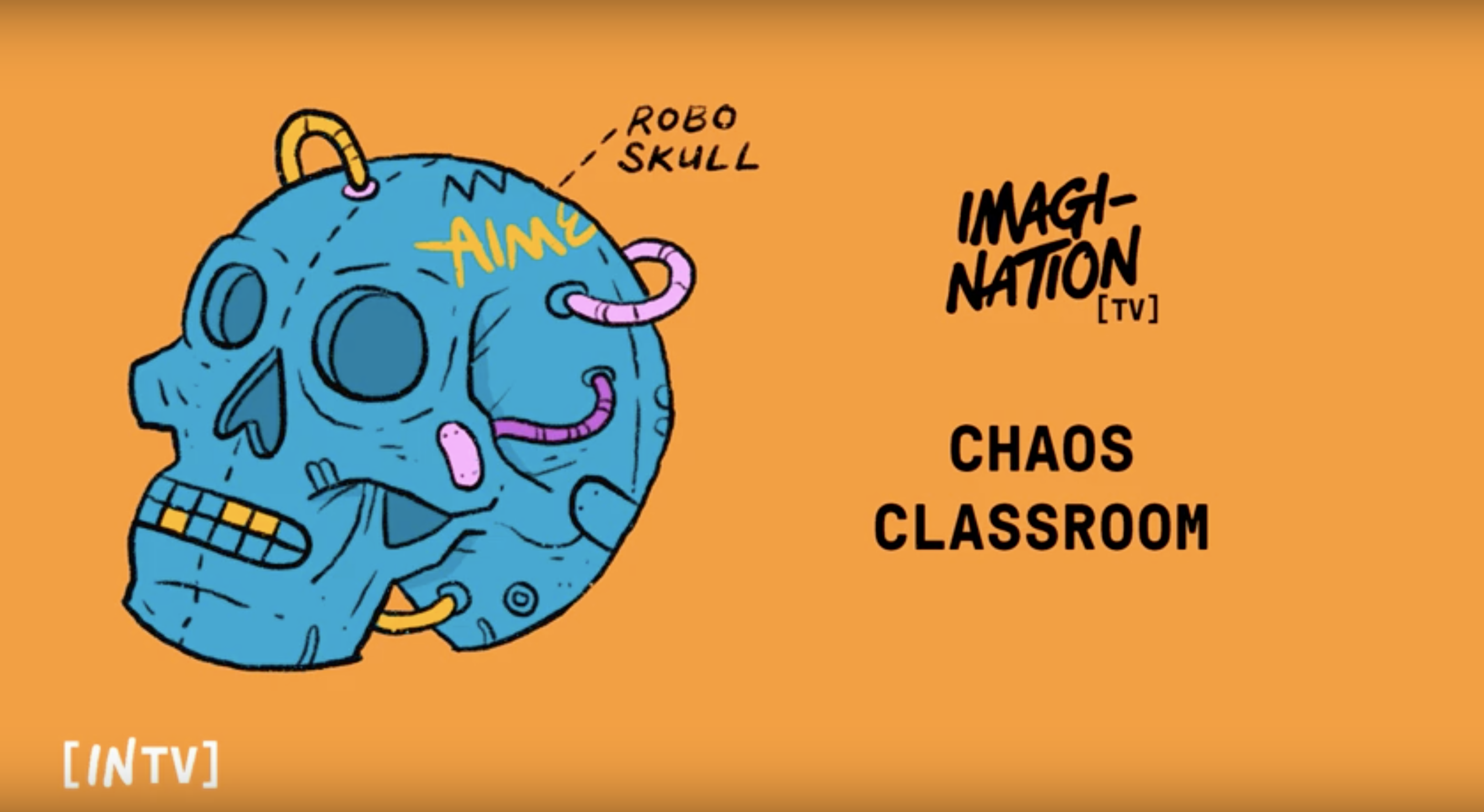 AIME | IN{TV} | CHAOS CLASSROOM