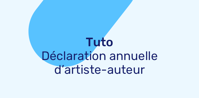 Remplir Ma Declaration Annuelle D Artiste Auteur Mda Ou Agessa