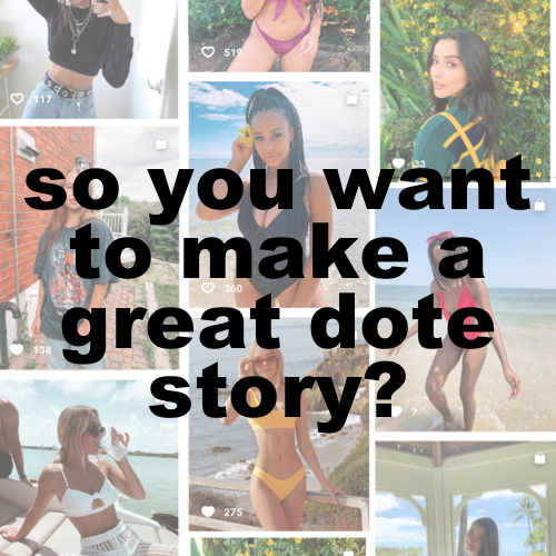 5 tips for making a great story on dote