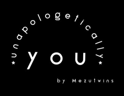 Behind The Scenes: Unapologetically You, by The Mezu Twins