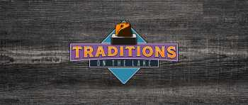 Traditions on the Lake Opening for Take-out