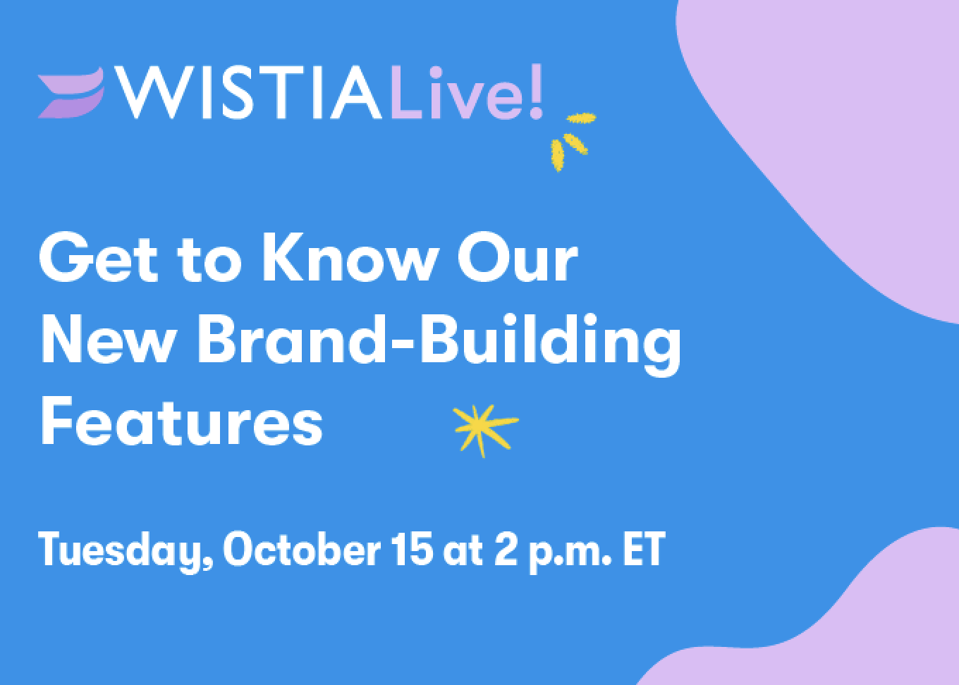 Meet Our New Features on WistiaLive!