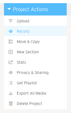 Project Actions dropdown menu with Record highlighted