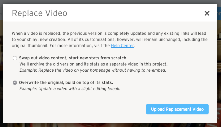 Replace Video- Overwrite the Original selected in Modal