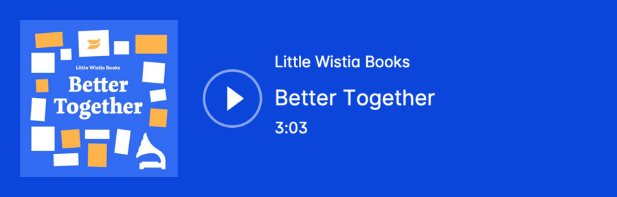 Wistia audio player with the Better Together album cover