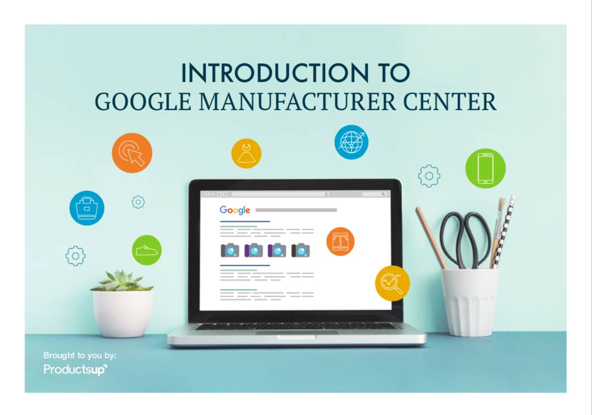 Introduction to Google Manufacturer Center