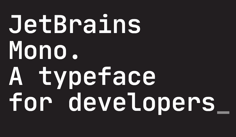 JetBrains Mono. A typeface for developers