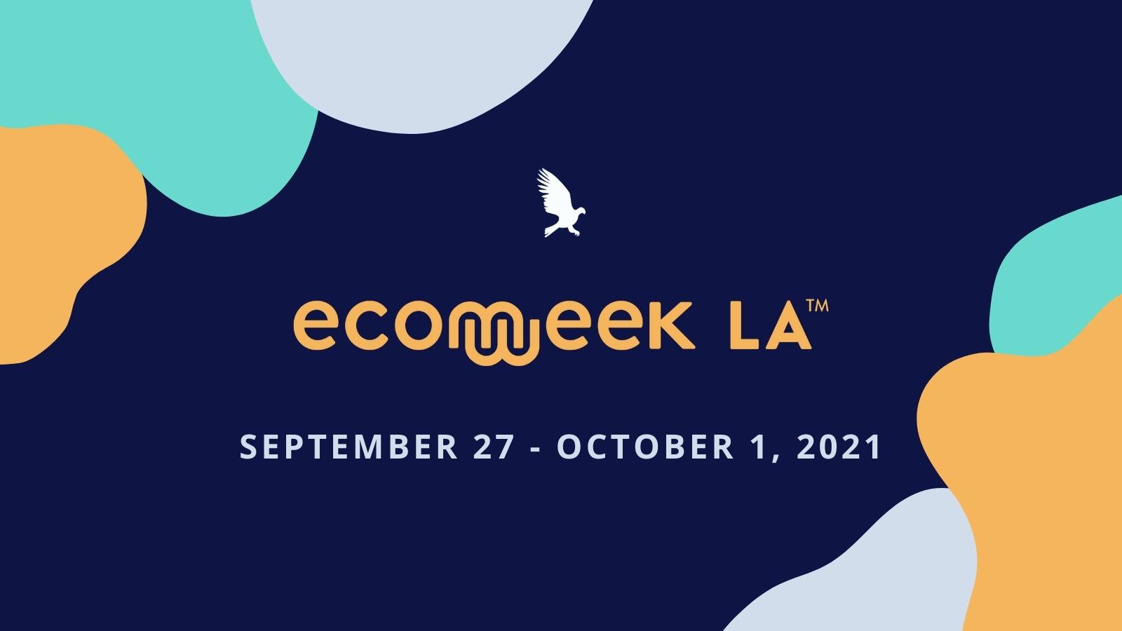 eCommerce Week LA '21