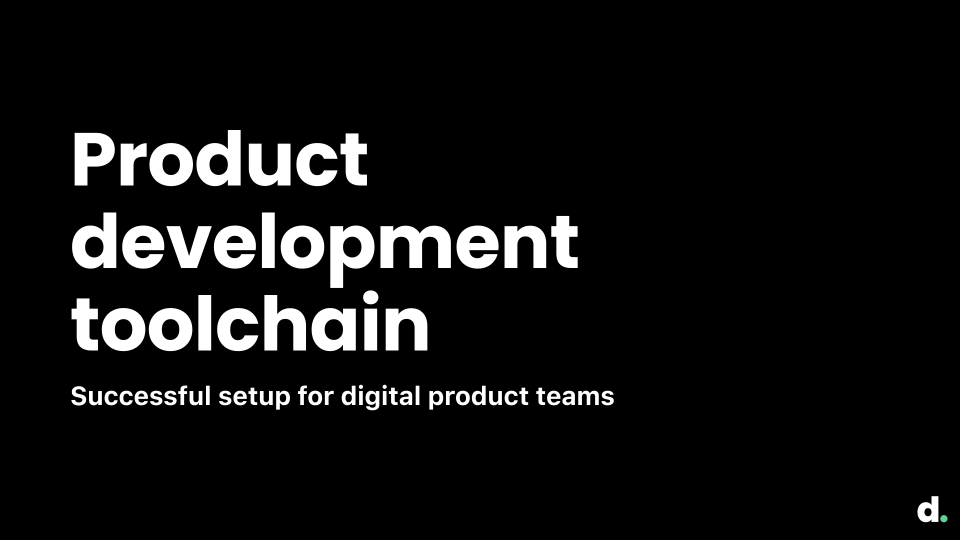 Product development toolchain