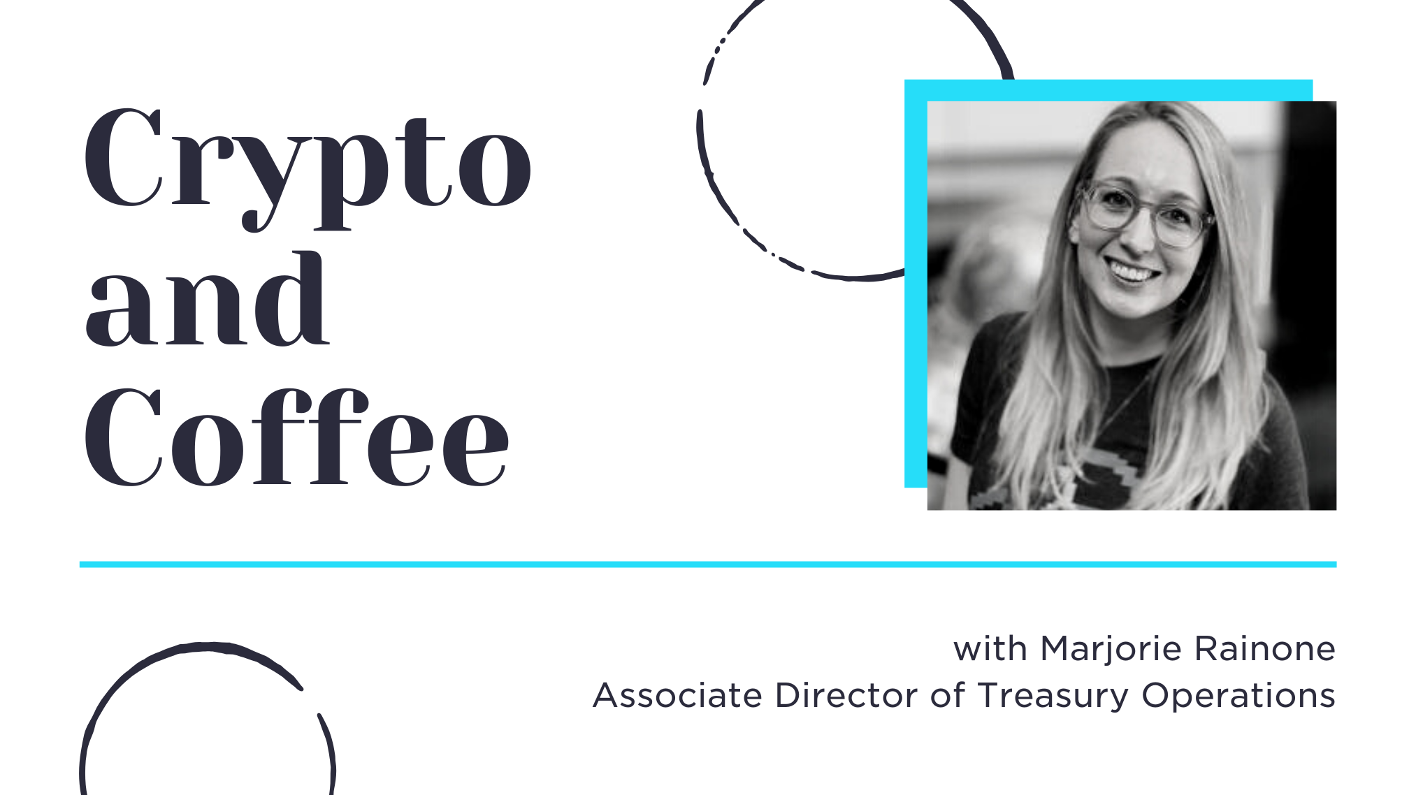 Crypto & Coffee Q&A with Marjorie Rainone