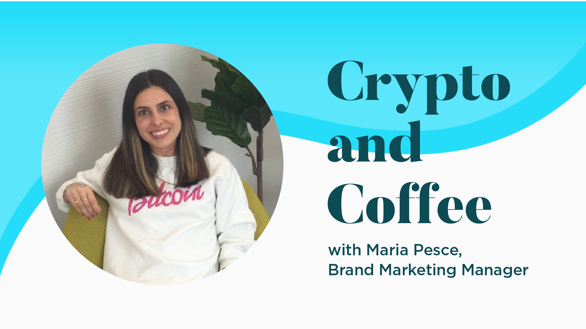 Crypto and Coffee Q&A with Gemini: Maria Pesce, Brand Marketing Manager